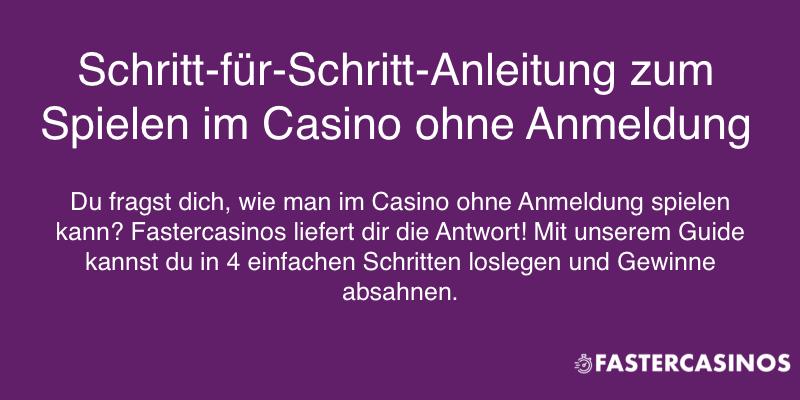 Spielen im Casino ohne Anmeldung in 4 Schritten