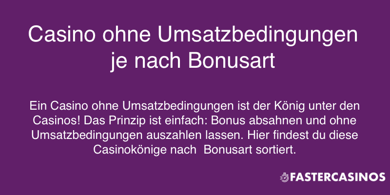 Casino ohne Umsatzbedingungen je nach Bonusart
