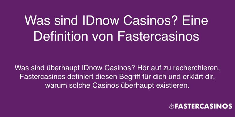 Definition von IDnow Casinos