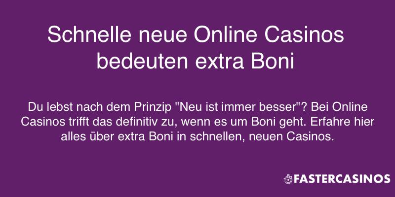 Neue Online Casinos und Bonusangebote.